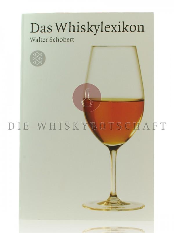 Das Whiskylexikon von Prof. Walter Schobert