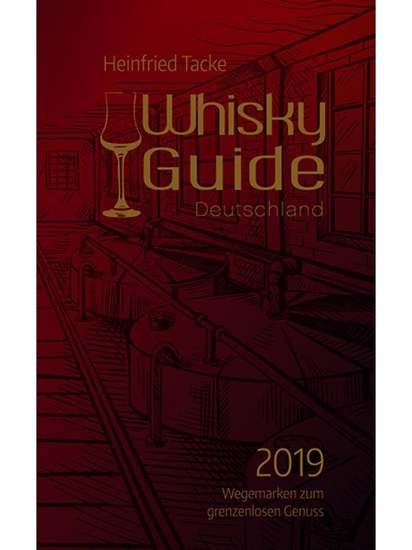 Whiskyguide 2019 - das Nachschlagewerk des Whiskybotschafters